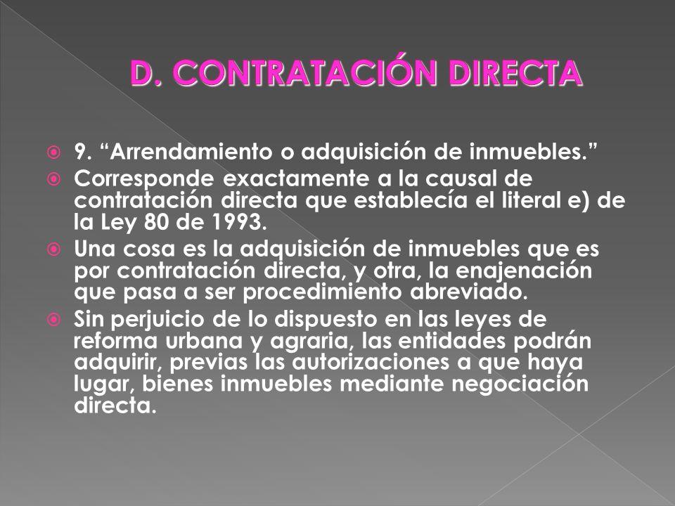 D. CONTRATACIÓN DIRECTA