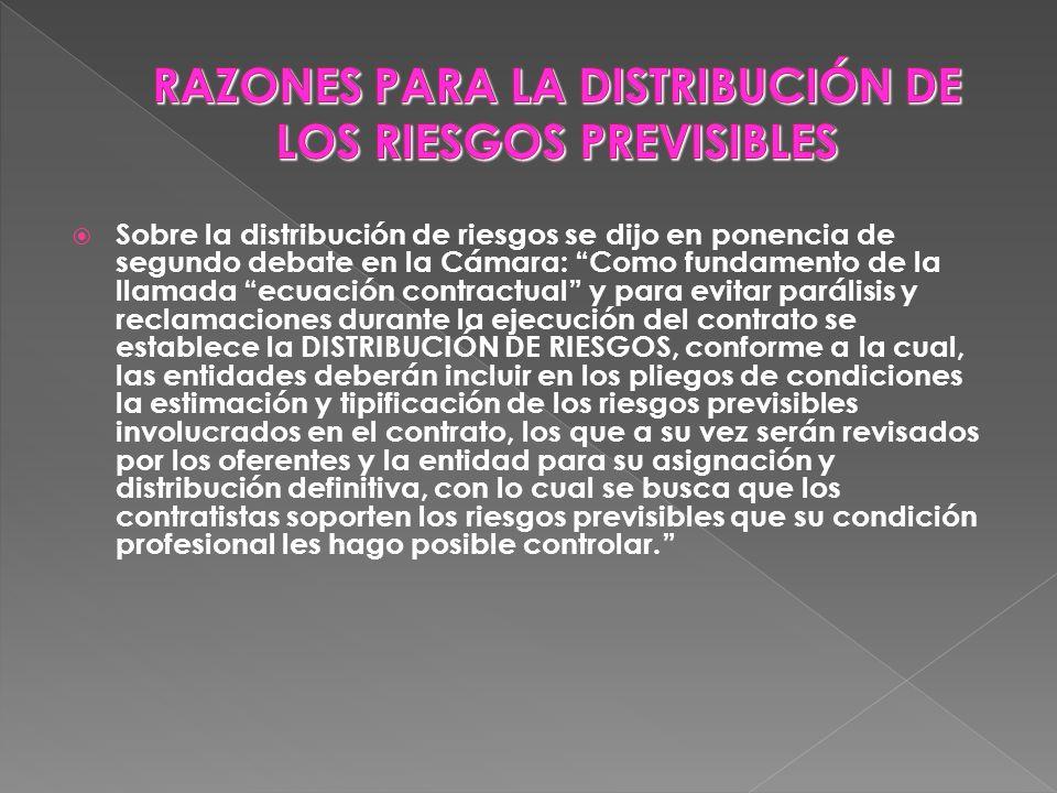 RAZONES PARA LA DISTRIBUCIÓN DE LOS RIESGOS PREVISIBLES
