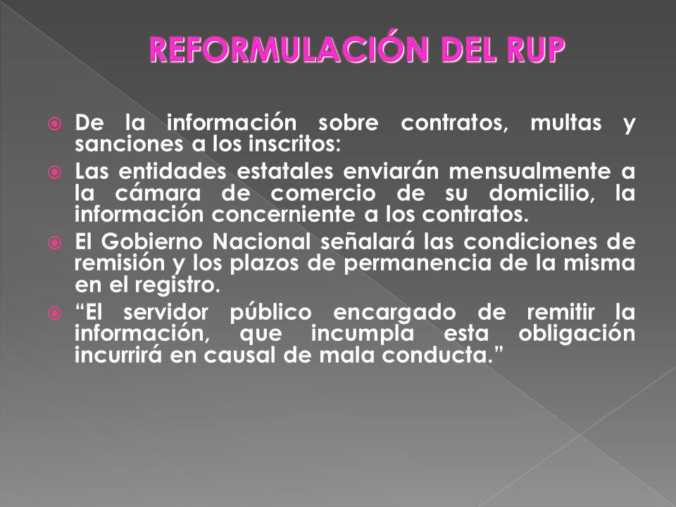 REFORMULACIÓN DEL RUP De la información sobre contratos, multas y sanciones a los inscritos: