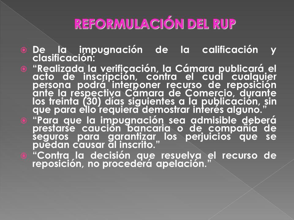 REFORMULACIÓN DEL RUP De la impugnación de la calificación y clasificación: