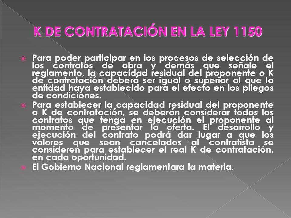 K DE CONTRATACIÓN EN LA LEY 1150