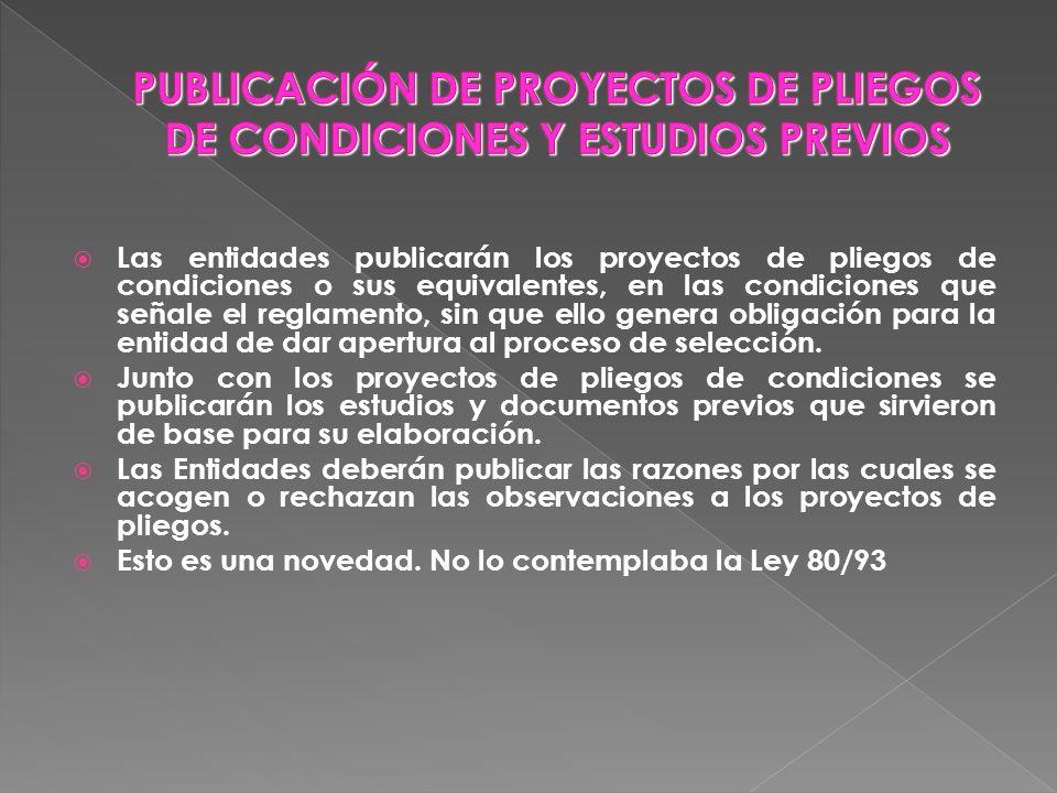 PUBLICACIÓN DE PROYECTOS DE PLIEGOS DE CONDICIONES Y ESTUDIOS PREVIOS