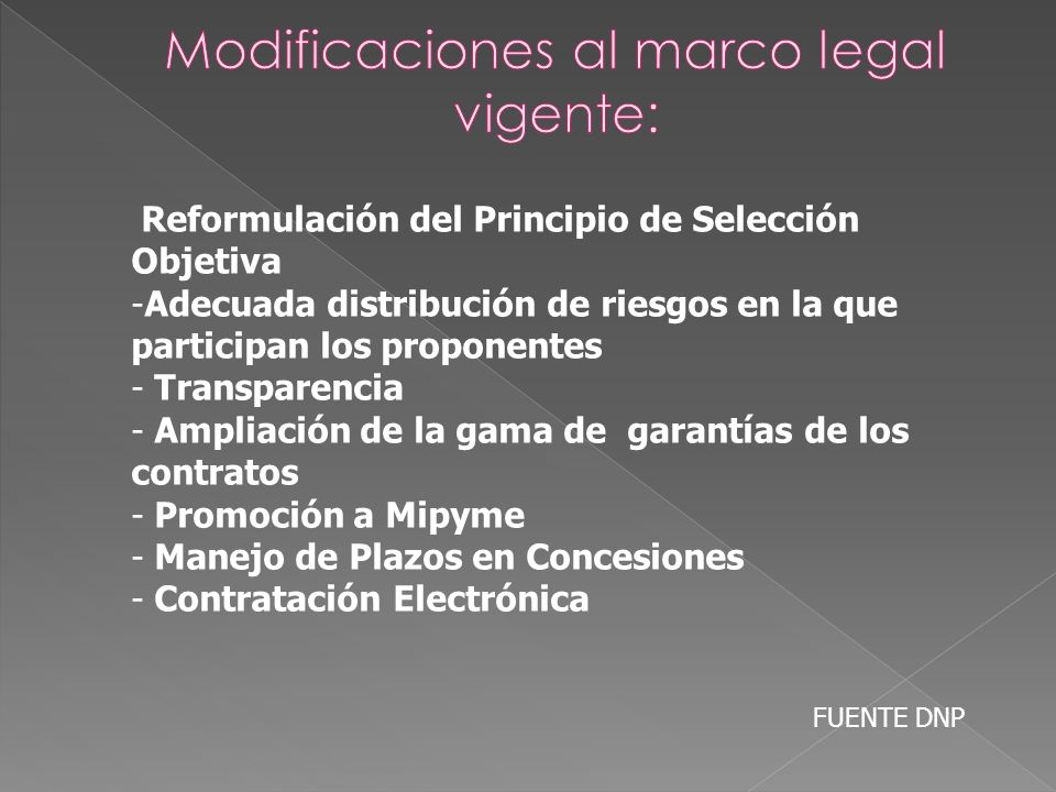 Modificaciones al marco legal vigente: