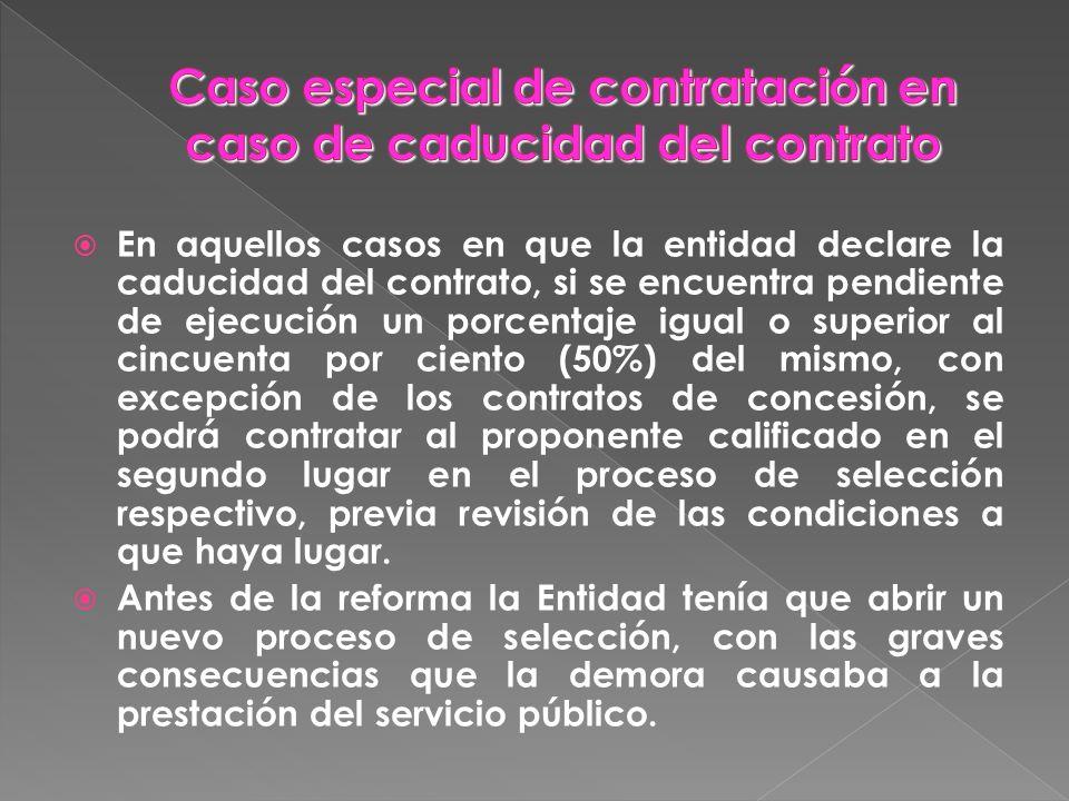 Caso especial de contratación en caso de caducidad del contrato
