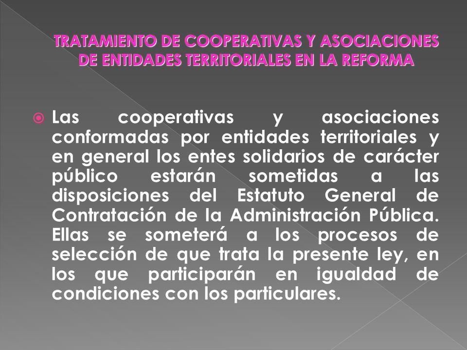 TRATAMIENTO DE COOPERATIVAS Y ASOCIACIONES DE ENTIDADES TERRITORIALES EN LA REFORMA