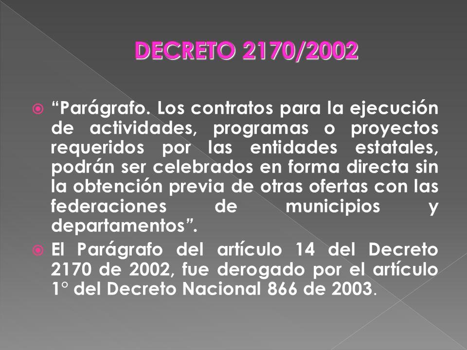 DECRETO 2170/2002