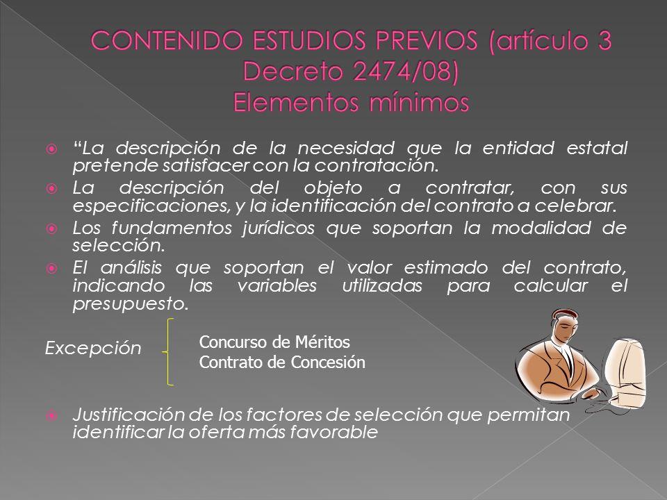 CONTENIDO ESTUDIOS PREVIOS (artículo 3 Decreto 2474/08) Elementos mínimos
