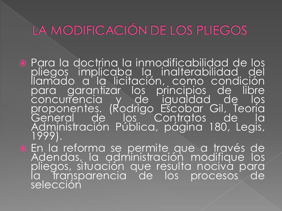 LA MODIFICACIÓN DE LOS PLIEGOS