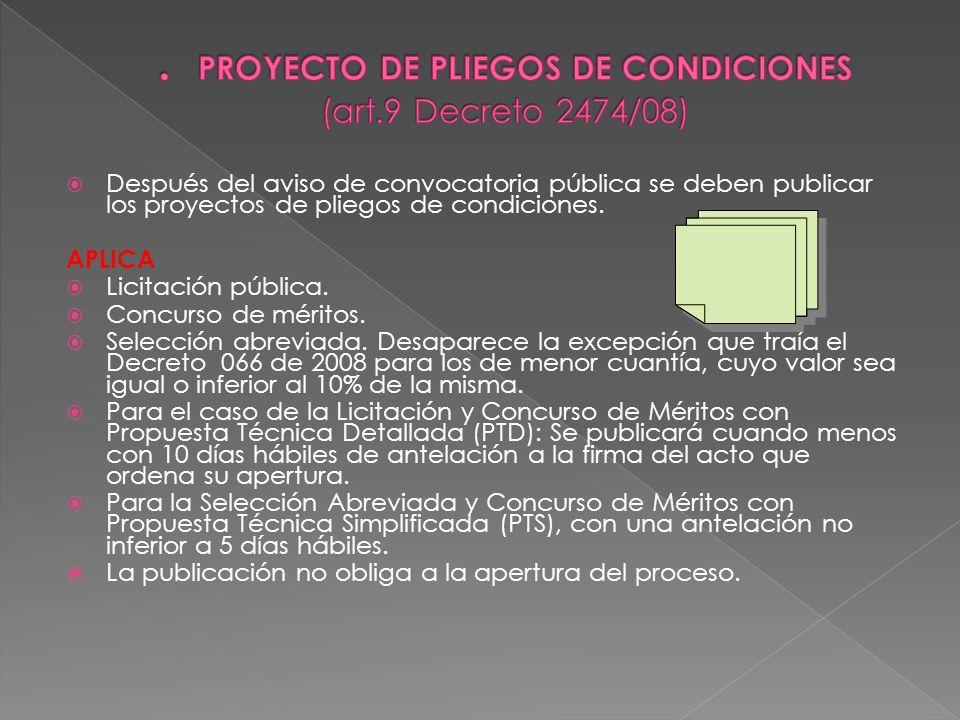 . PROYECTO DE PLIEGOS DE CONDICIONES (art.9 Decreto 2474/08)