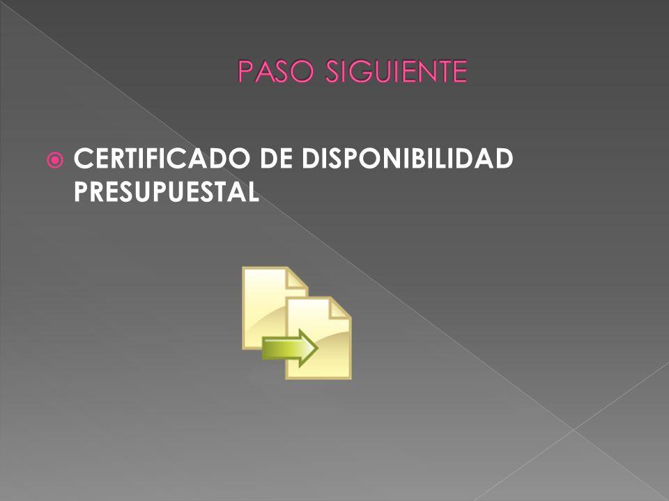 PASO SIGUIENTE CERTIFICADO DE DISPONIBILIDAD PRESUPUESTAL