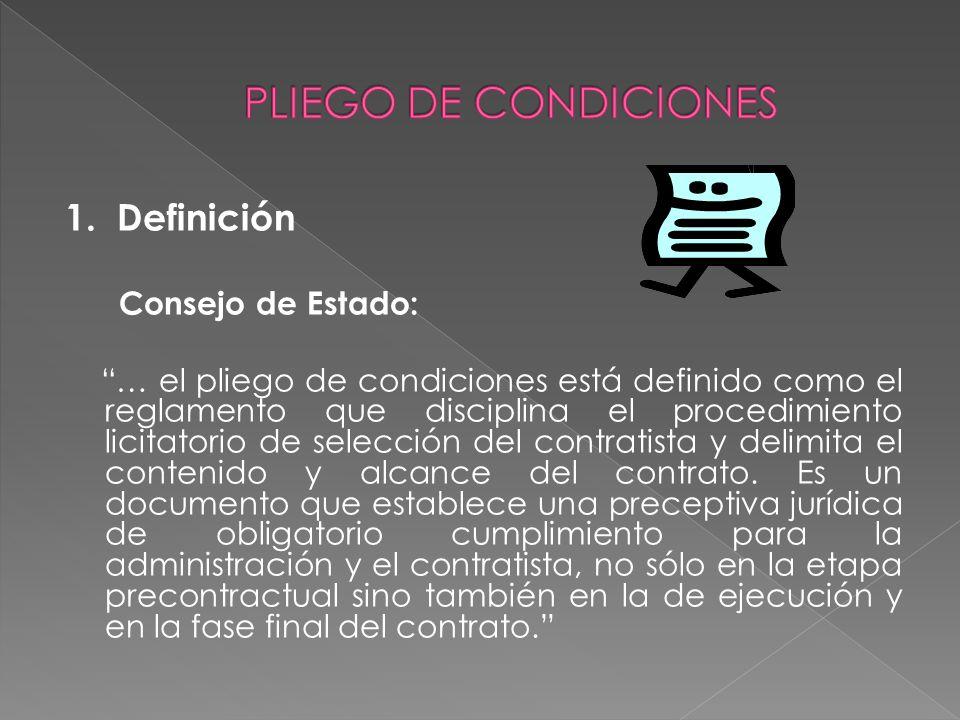 PLIEGO DE CONDICIONES 1. Definición Consejo de Estado: