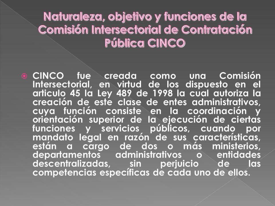 Naturaleza, objetivo y funciones de la Comisión Intersectorial de Contratación Pública CINCO