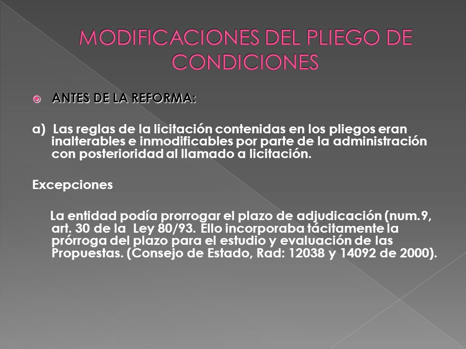 MODIFICACIONES DEL PLIEGO DE CONDICIONES
