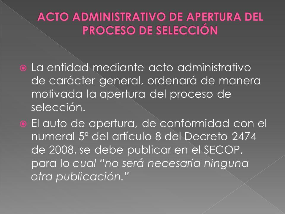 ACTO ADMINISTRATIVO DE APERTURA DEL PROCESO DE SELECCIÓN