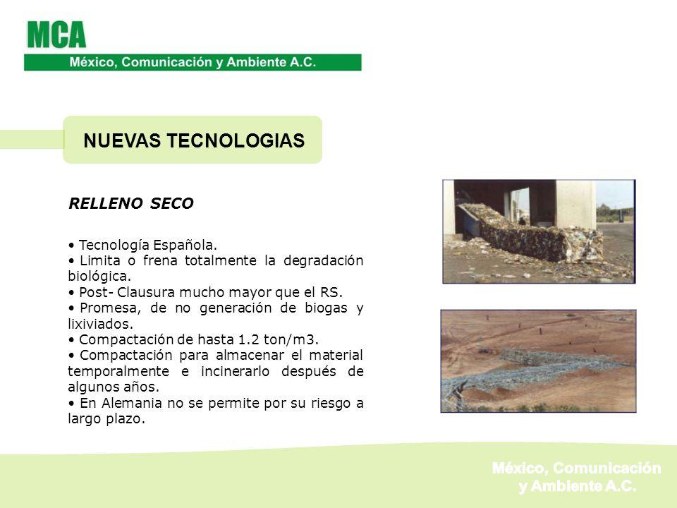 NUEVAS TECNOLOGIAS México, Comunicación y Ambiente A.C. RELLENO SECO