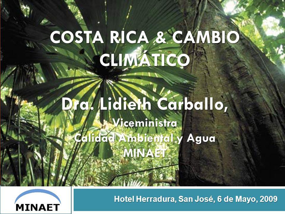 COSTA RICA & CAMBIO CLIMÁTICO Dra