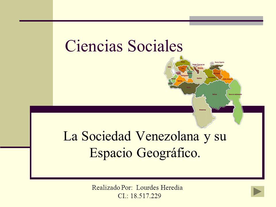 La Sociedad Venezolana y su Espacio Geográfico.