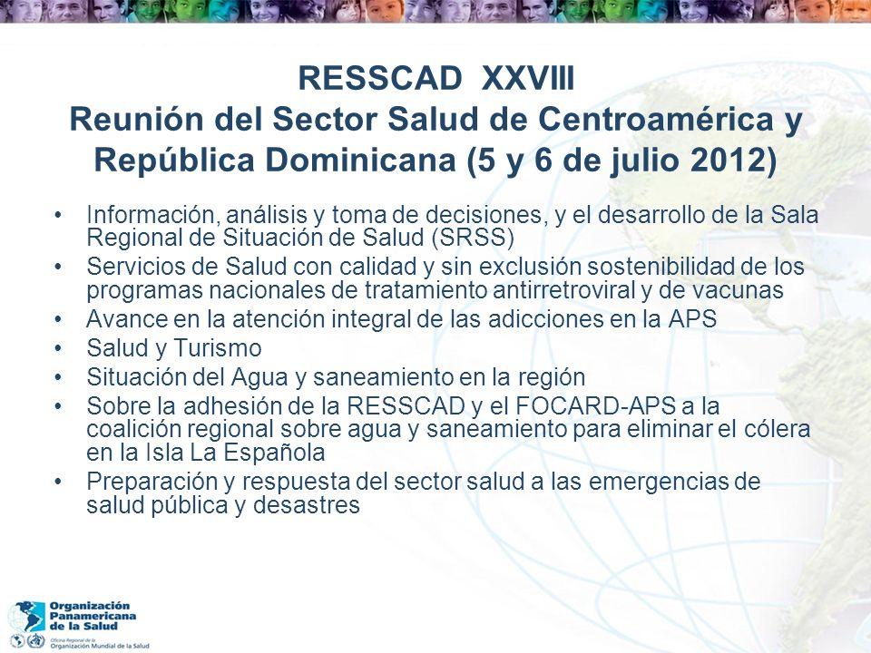 RESSCAD XXVIII Reunión del Sector Salud de Centroamérica y República Dominicana (5 y 6 de julio 2012)