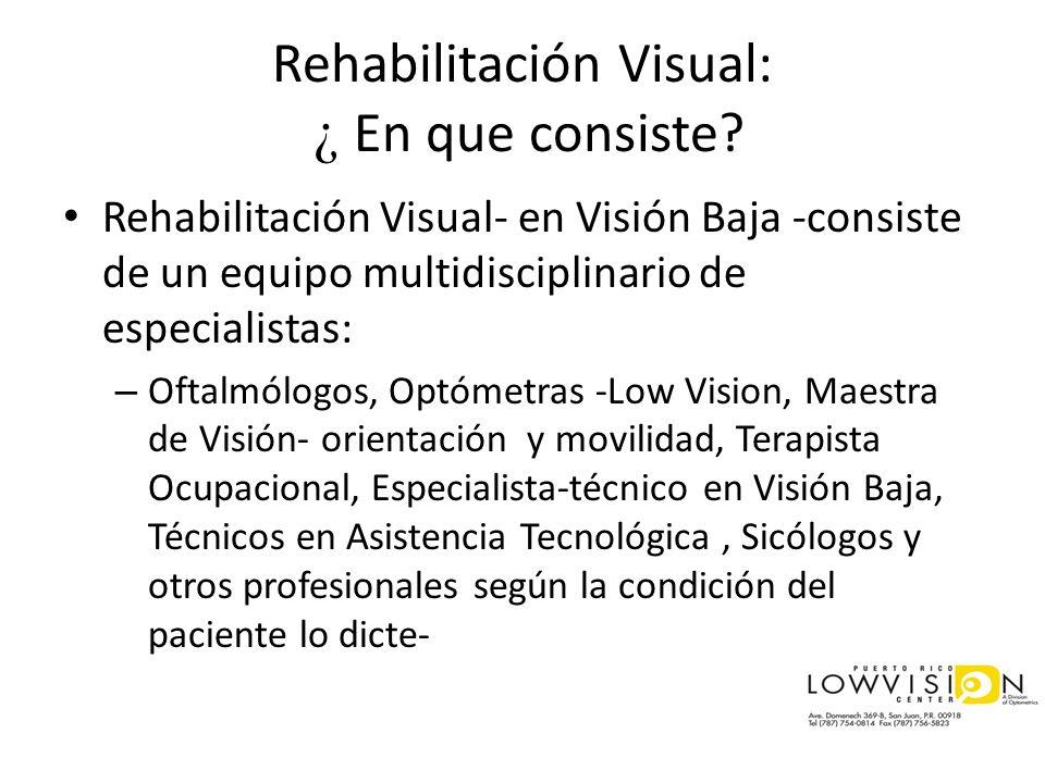 Rehabilitación Visual: ¿ En que consiste