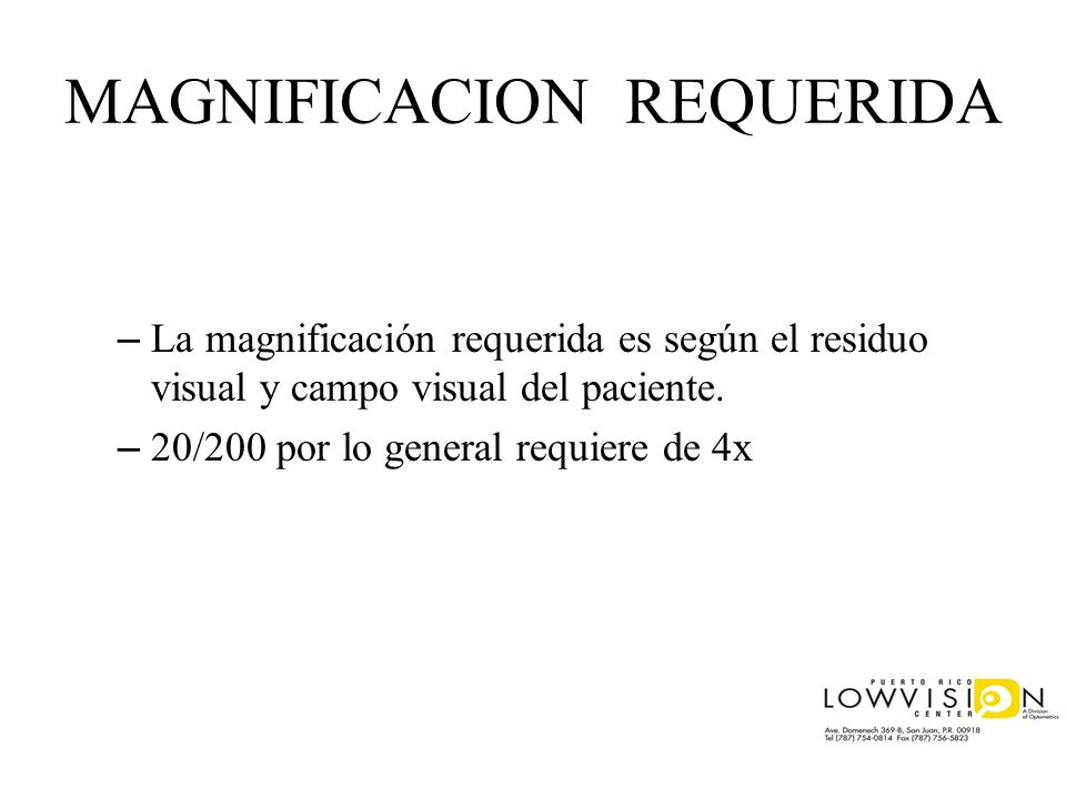 MAGNIFICACION REQUERIDA