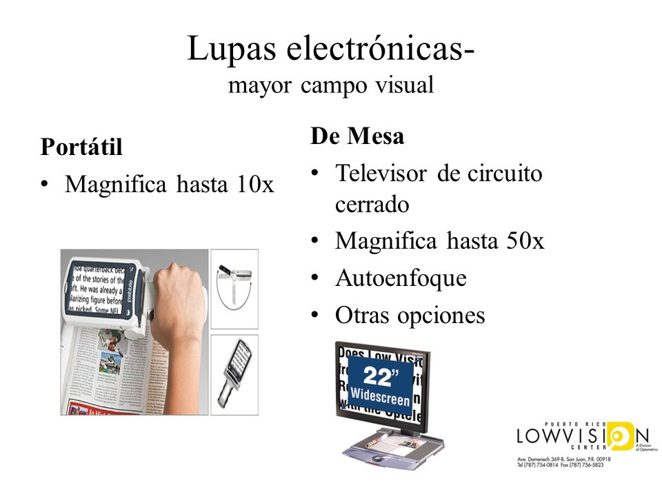 Lupas electrónicas- mayor campo visual