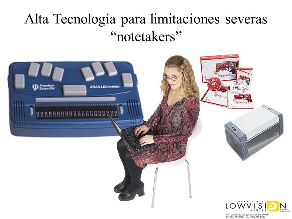 Alta Tecnología para limitaciones severas notetakers