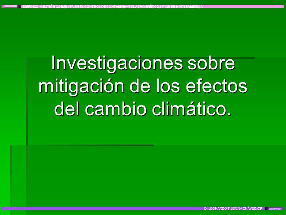 Investigaciones sobre mitigación de los efectos del cambio climático.
