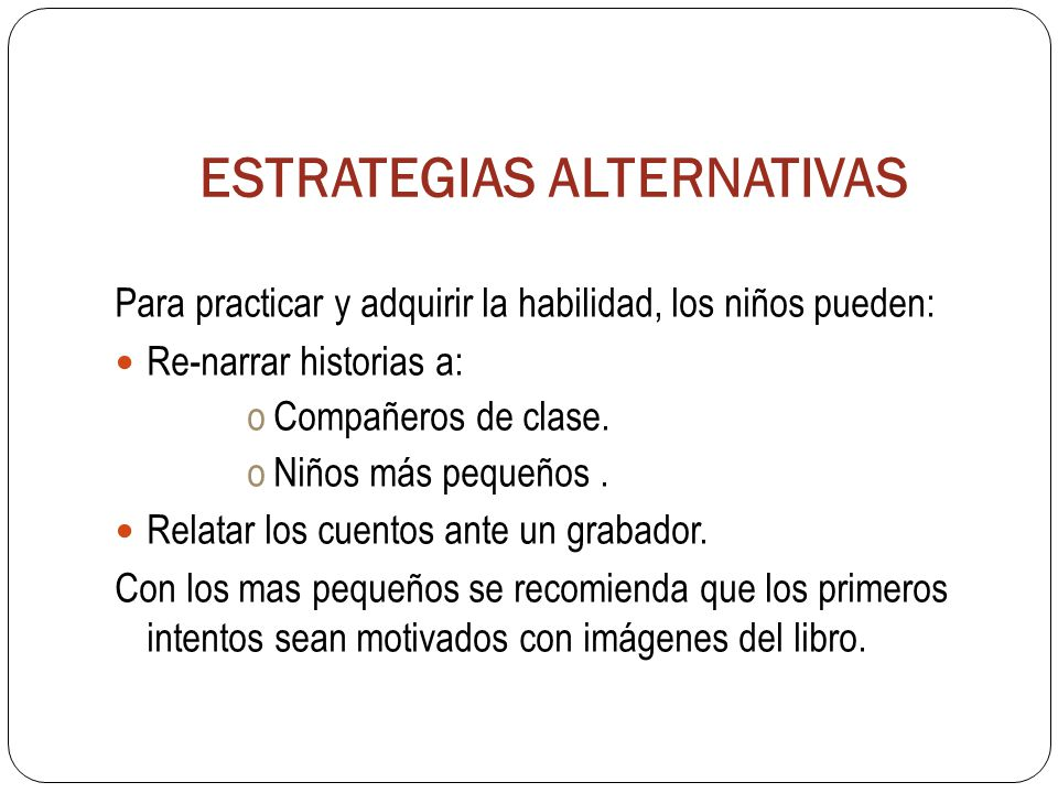 ESTRATEGIAS ALTERNATIVAS