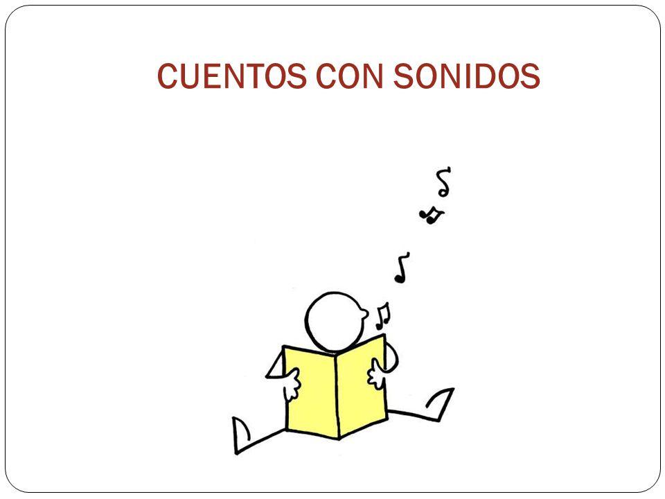 CUENTOS CON SONIDOS