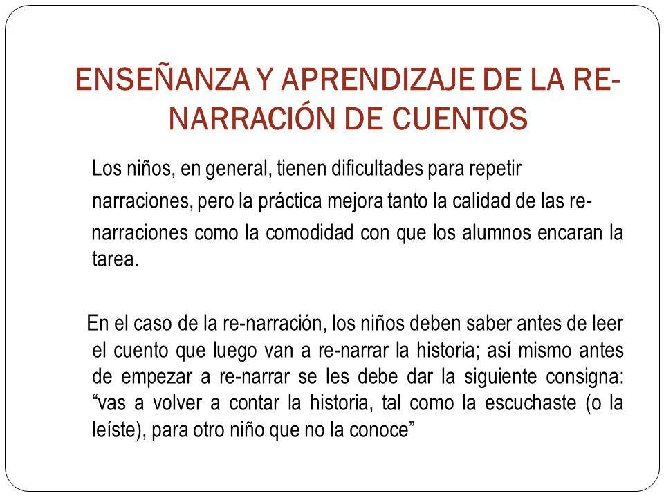 ENSEÑANZA Y APRENDIZAJE DE LA RE-NARRACIÓN DE CUENTOS