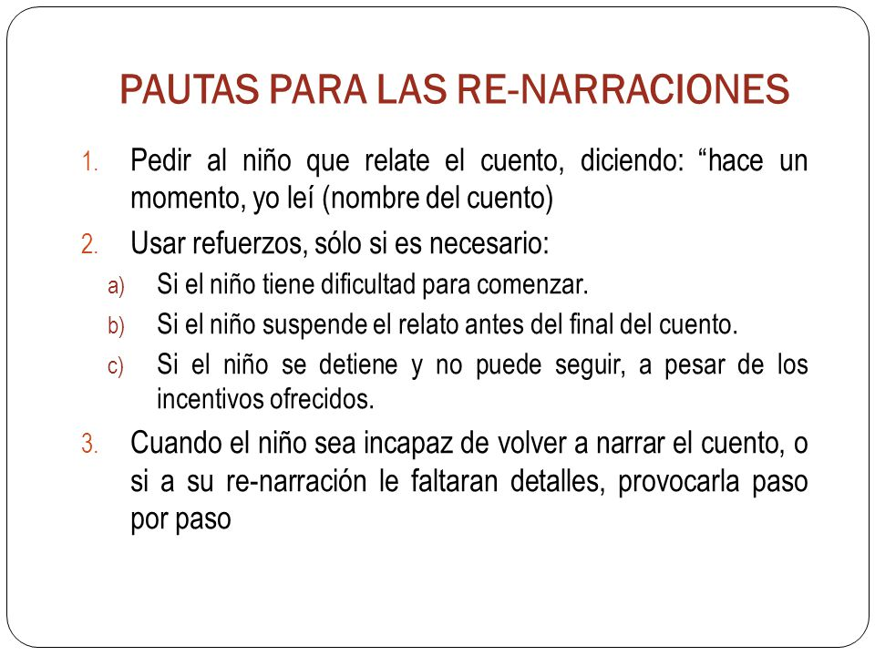 PAUTAS PARA LAS RE-NARRACIONES