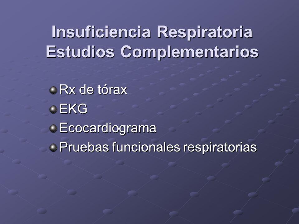 Insuficiencia Respiratoria Estudios Complementarios