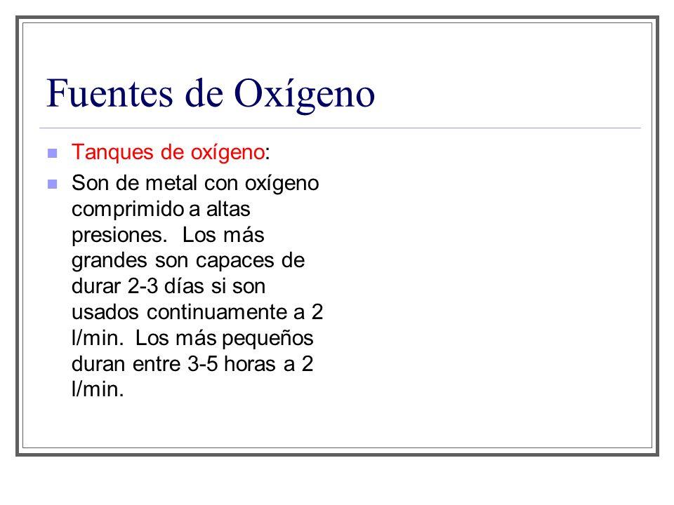 Fuentes de Oxígeno Tanques de oxígeno: