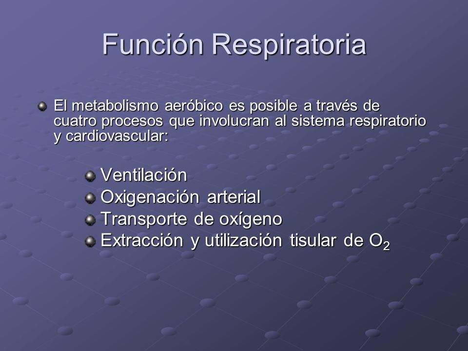 Función Respiratoria Ventilación Oxigenación arterial