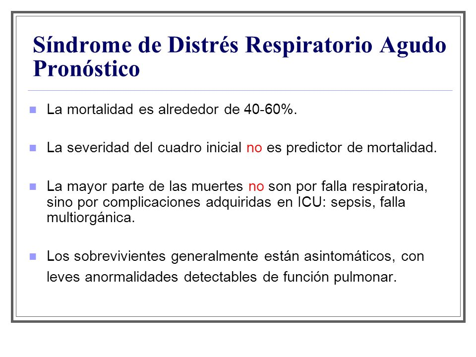 Síndrome de Distrés Respiratorio Agudo Pronóstico