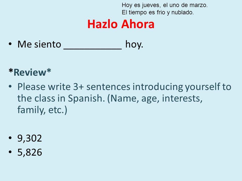 Hazlo Ahora Me siento ___________ hoy. *Review*