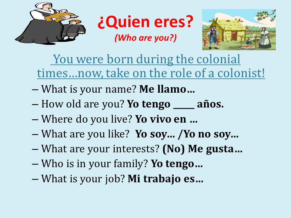 ¿Quien eres (Who are you )