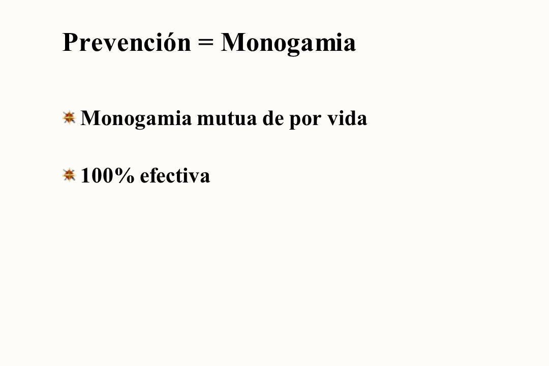 Prevención = Monogamia