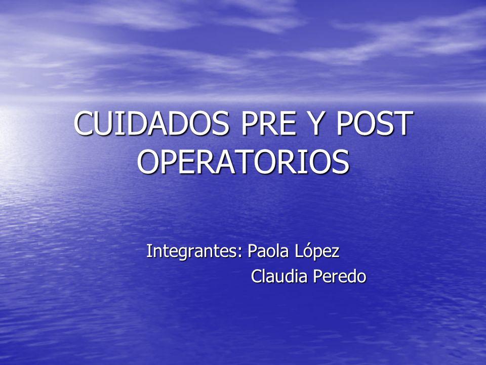 CUIDADOS PRE Y POST OPERATORIOS