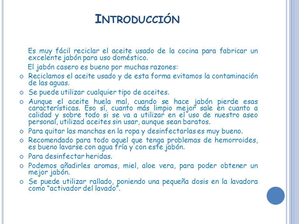 Preparaci n de jab n casero ppt video online descargar for Introduccion a la gastronomia pdf