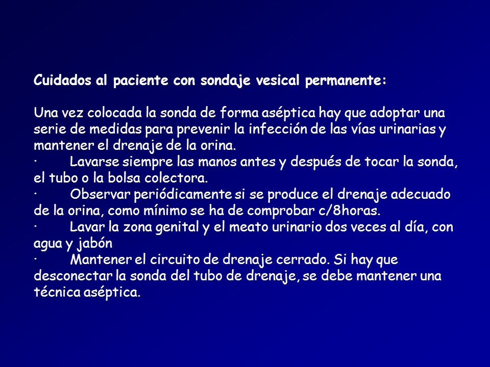 Cuidados al paciente con sondaje vesical permanente: