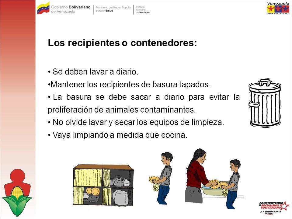 Los recipientes o contenedores:
