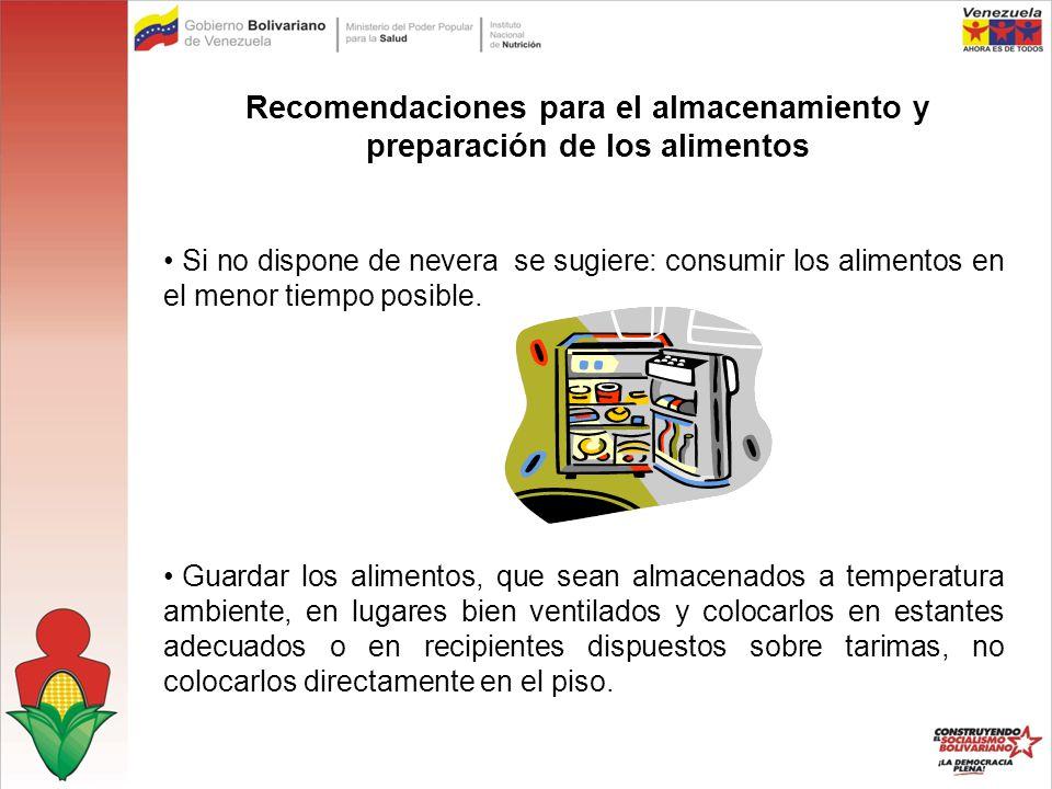 Recomendaciones para el almacenamiento y preparación de los alimentos