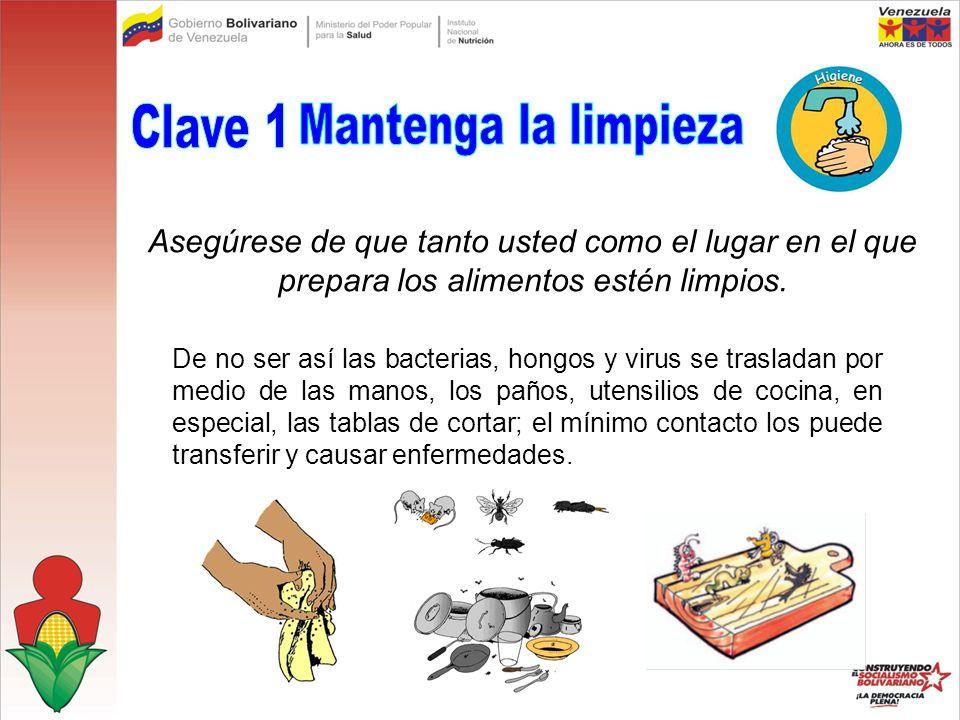 Clave 1 Mantenga la limpieza