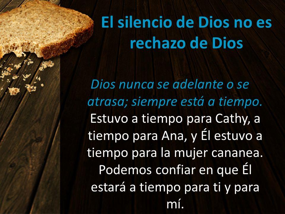 El silencio de Dios no es rechazo de Dios