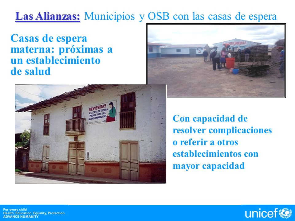 Las Alianzas: Municipios y OSB con las casas de espera