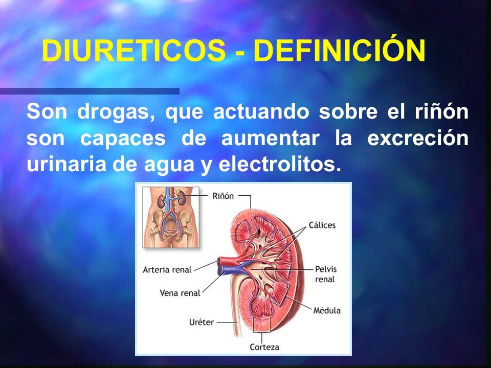 DIURETICOS - DEFINICIÓN