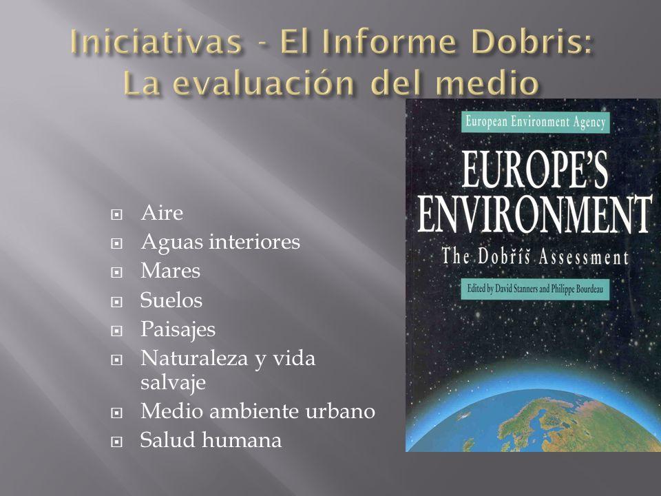 Iniciativas - El Informe Dobris: La evaluación del medio