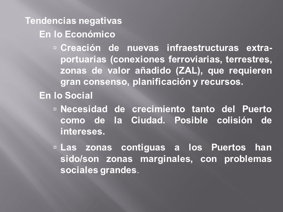 Tendencias negativas En lo Económico.