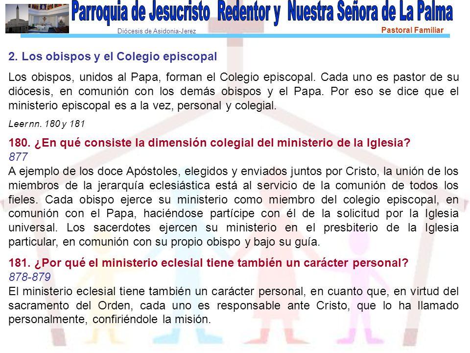 2. Los obispos y el Colegio episcopal